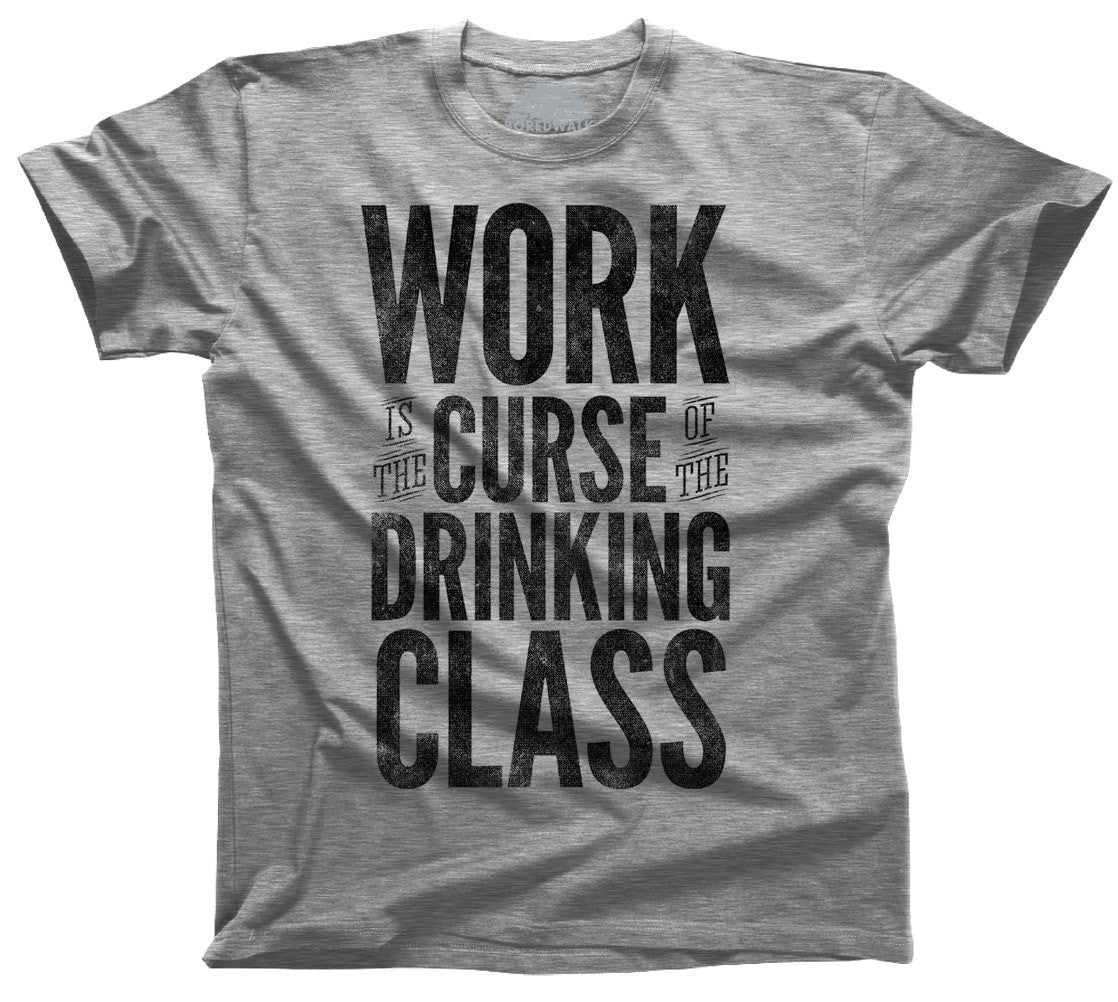 Men's Work Is The Curse Of The Drinking Class Oscar Wilde T-Shirt