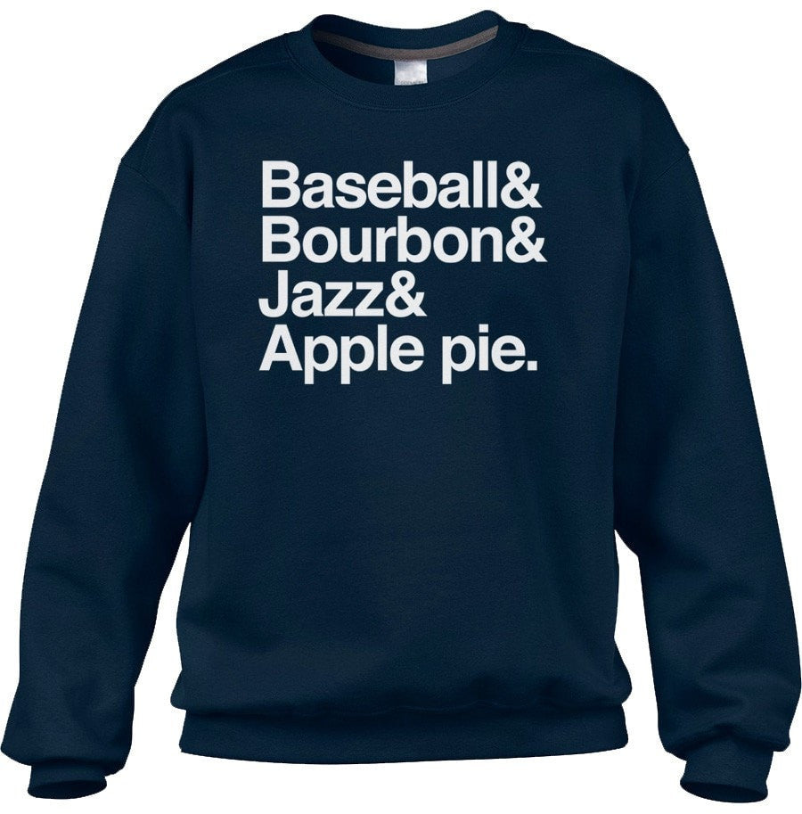 Unisex Baseball Bourbon Jazz Apple Pie Sweatshirt 'Murica Sweatshirt