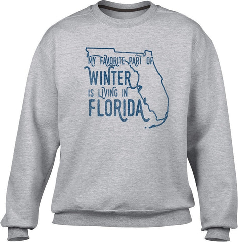 Unisex My Favorite Part of Winter is Living in Florida Sweatshirt