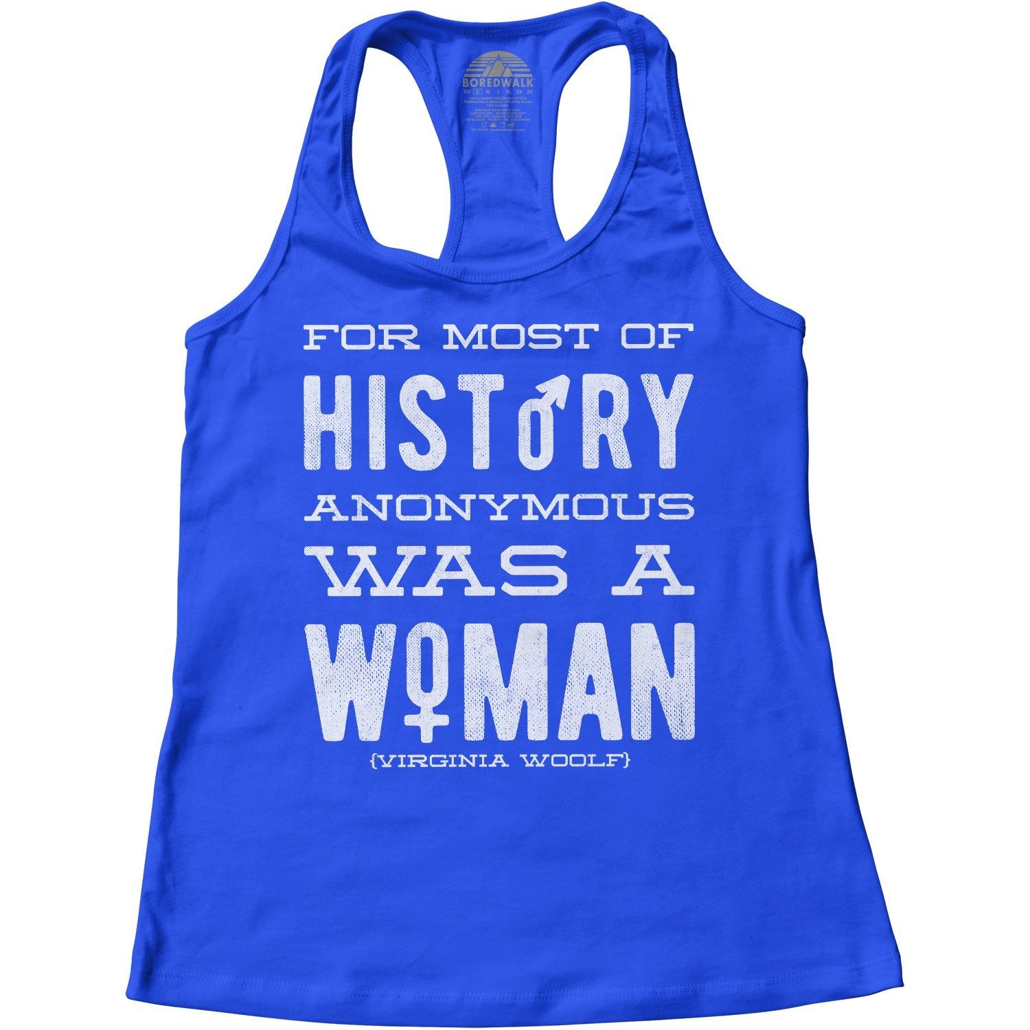 Women's For Most of History Anonymous Was a Woman Racerback Tank Top