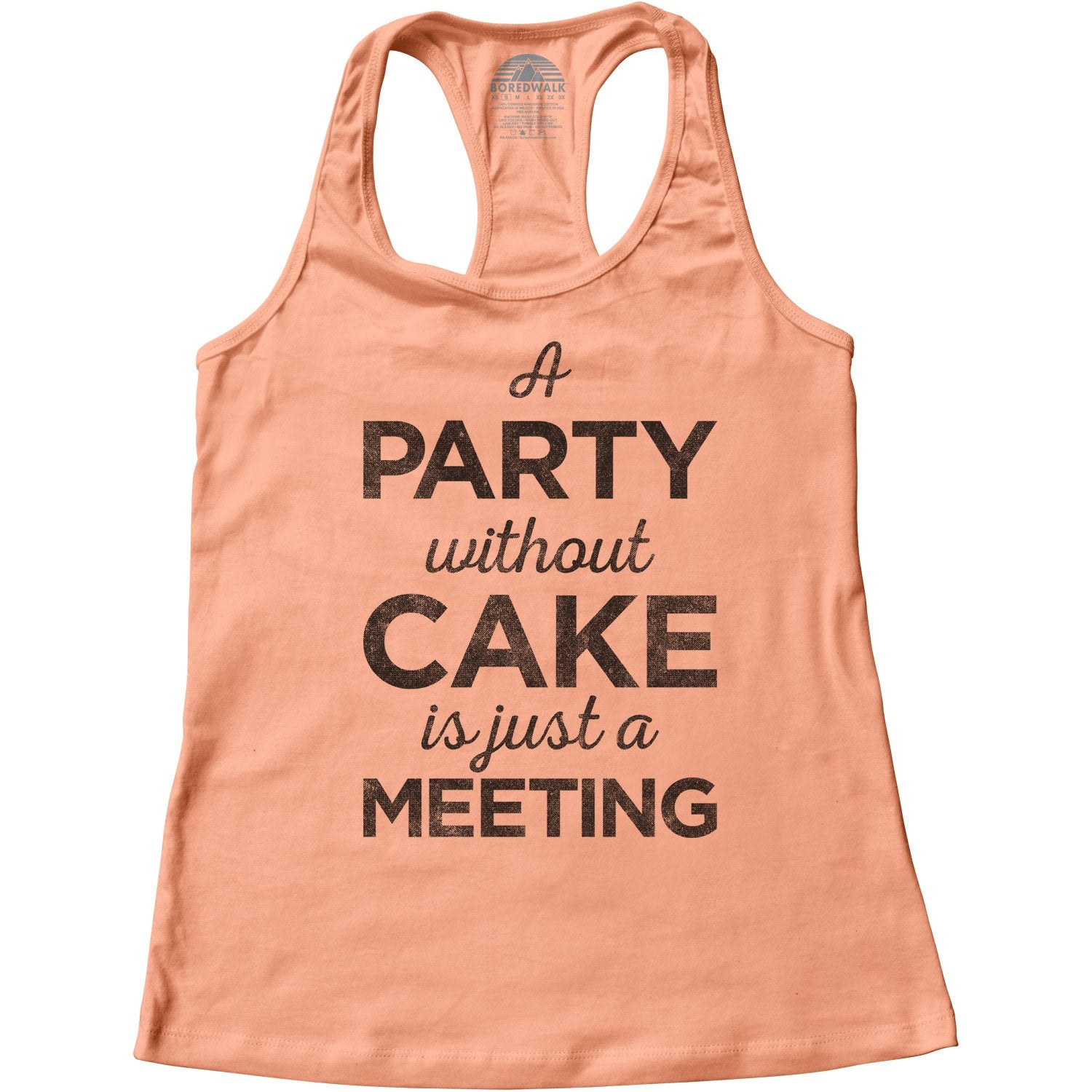 Women's A Party Without Cake is Just a Meeting Racerback Tank Top