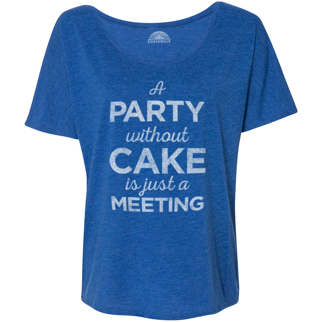 Women's A Party Without Cake is Just a Meeting Scoop Neck T-Shirt