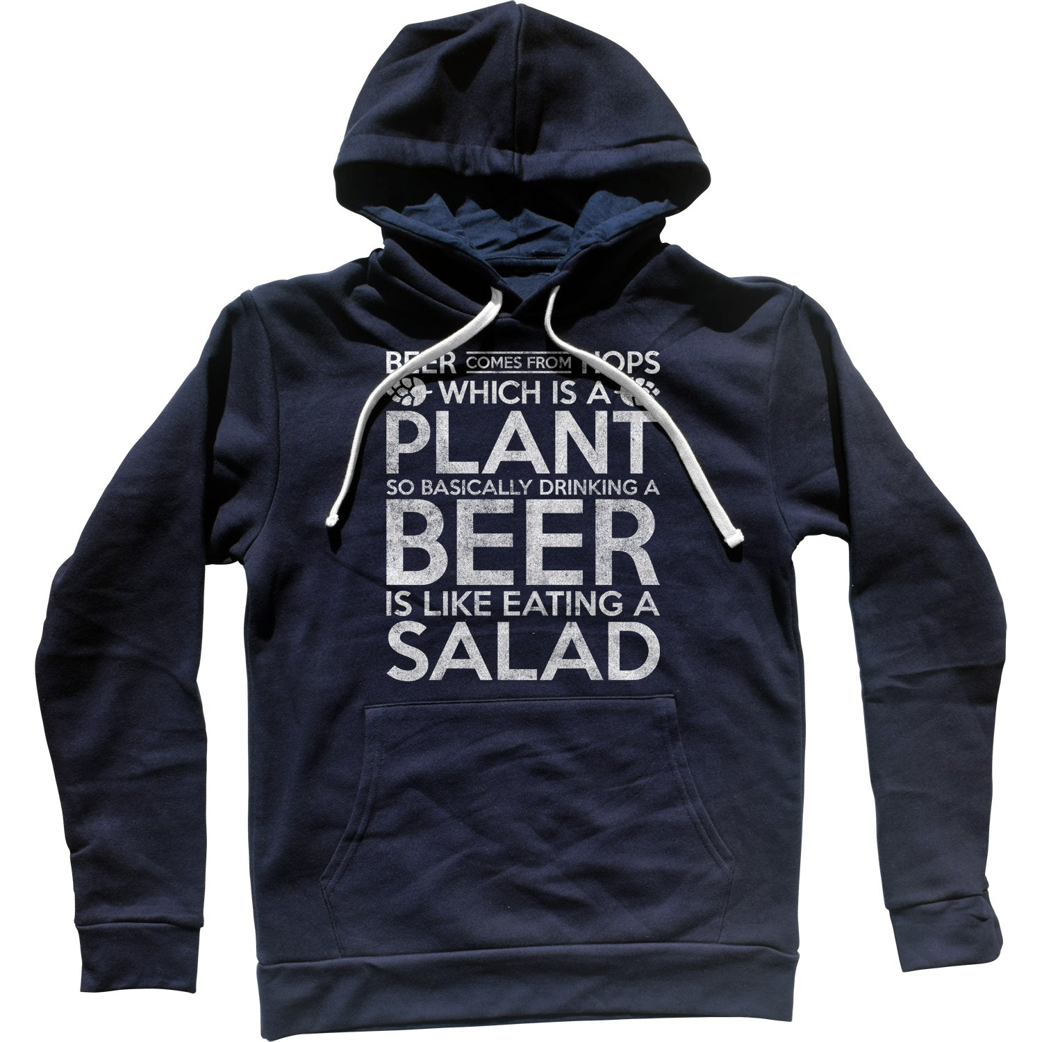 Drinking Beer is like Eating Salad Unisex Hoodie