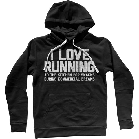 I Love Running to the Kitchen for Snacks Unisex Hoodie