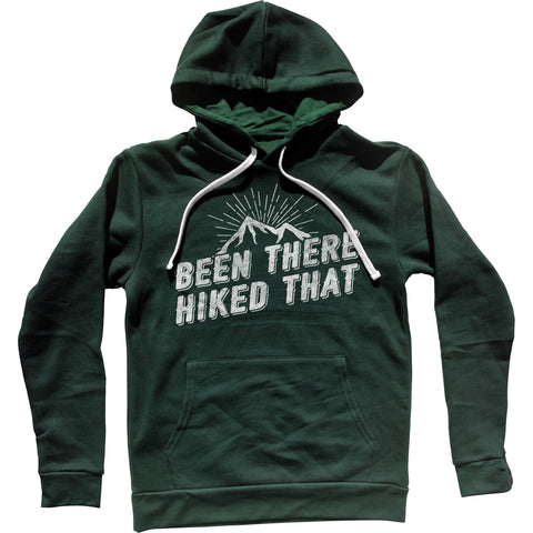 Been There Hiked That Unisex Hoodie