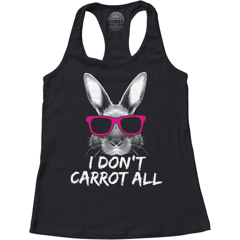 Women's I Don't Carrot All Bunny Rabbit Racerback Tank Top