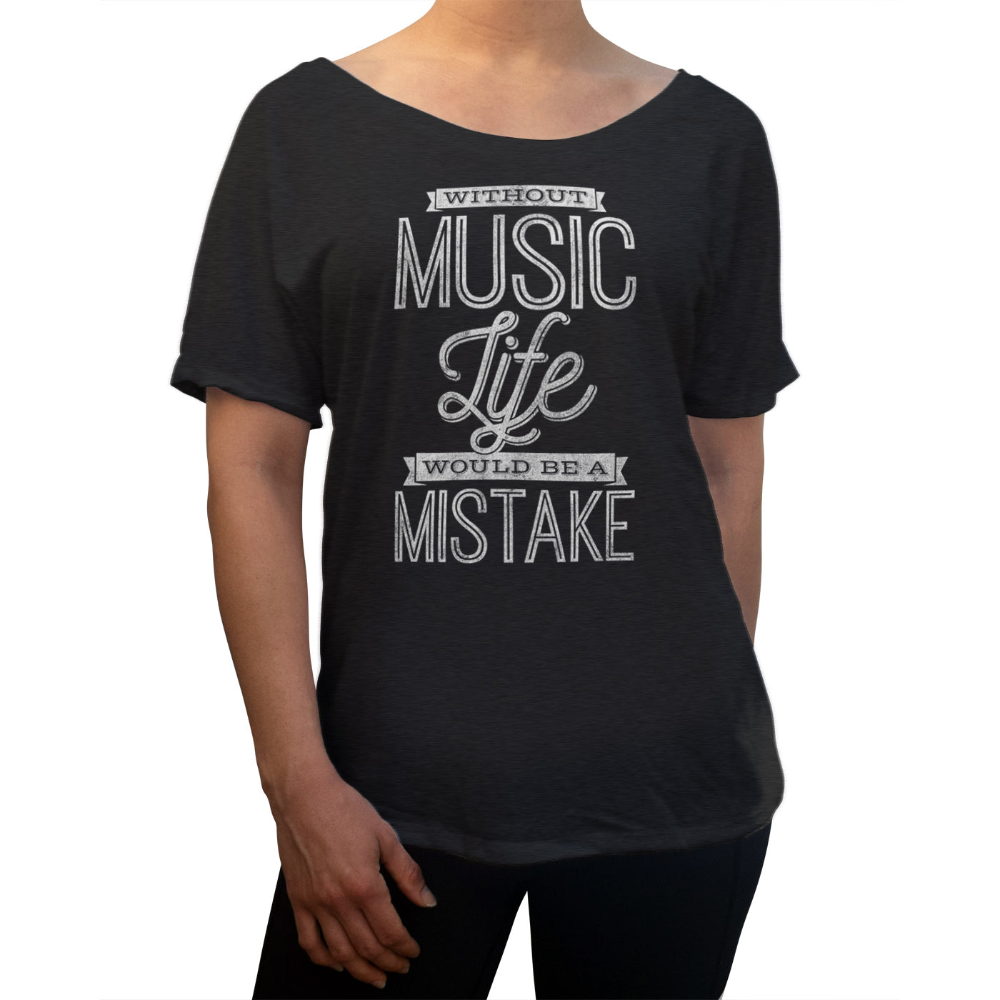 Women's Without Music Life Would be a Mistake Scoop Neck T-Shirt