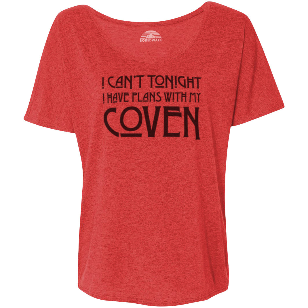 Women's I Can't Tonight I Have Plans with my Coven Scoop Neck T-Shirt
