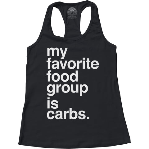 Women's My Favorite Food Group is Carbs Racerback Tank Top