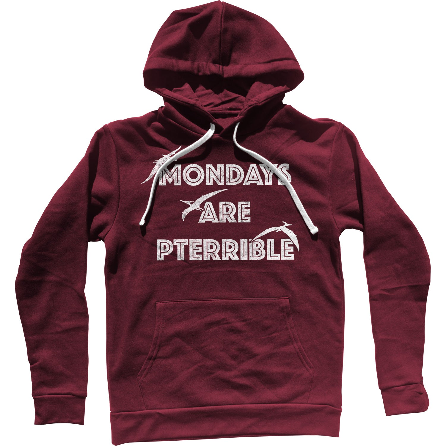 Mondays Are Pterrible Unisex Hoodie