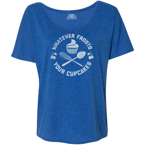 Women's Whatever Frosts Your Cupcakes Scoop Neck T-Shirt