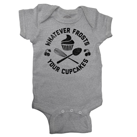 Whatever Frosts Your Cupcakes Infant Bodysuit - Unisex Fit