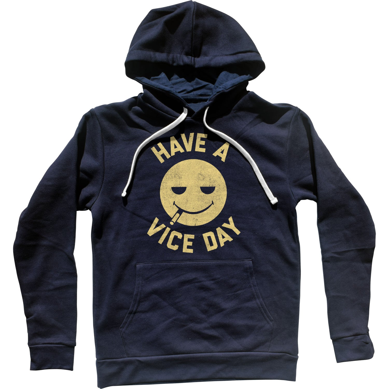 Have a Vice Day Unisex Hoodie