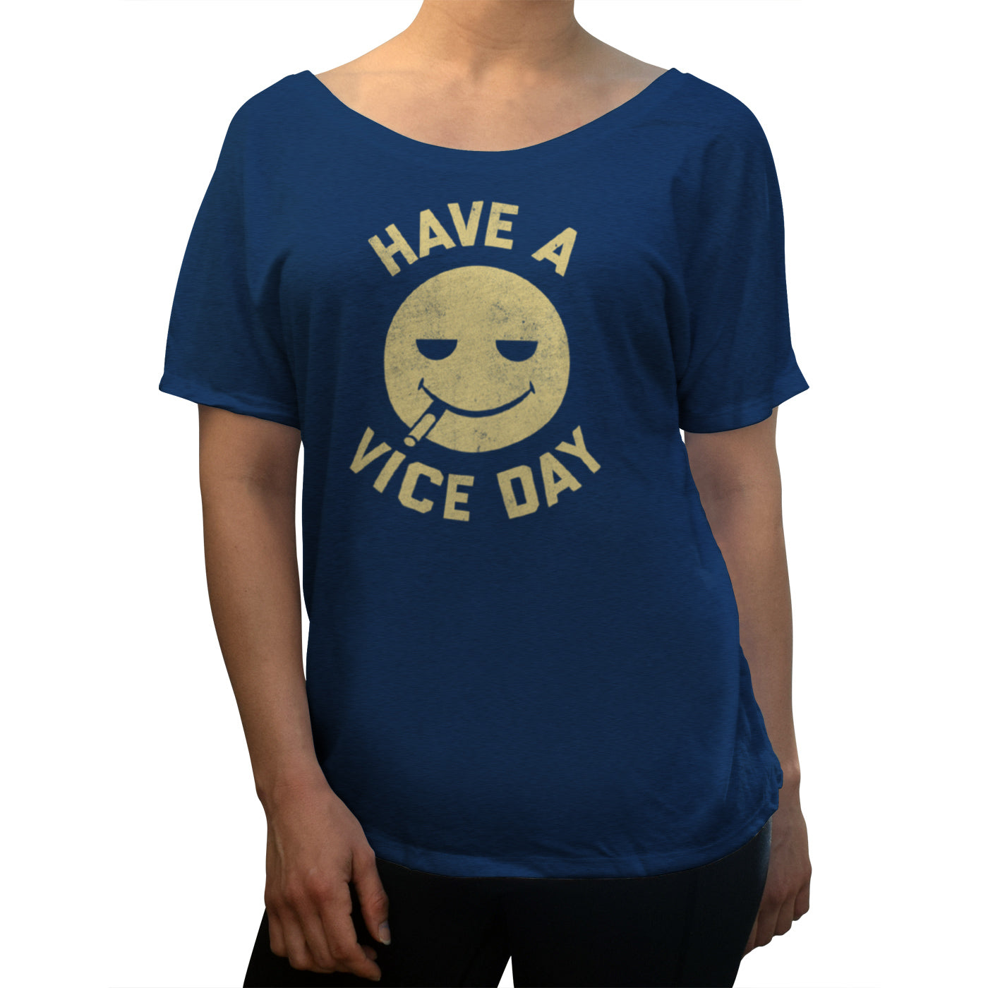 Women's Have a Vice Day Scoop Neck T-Shirt