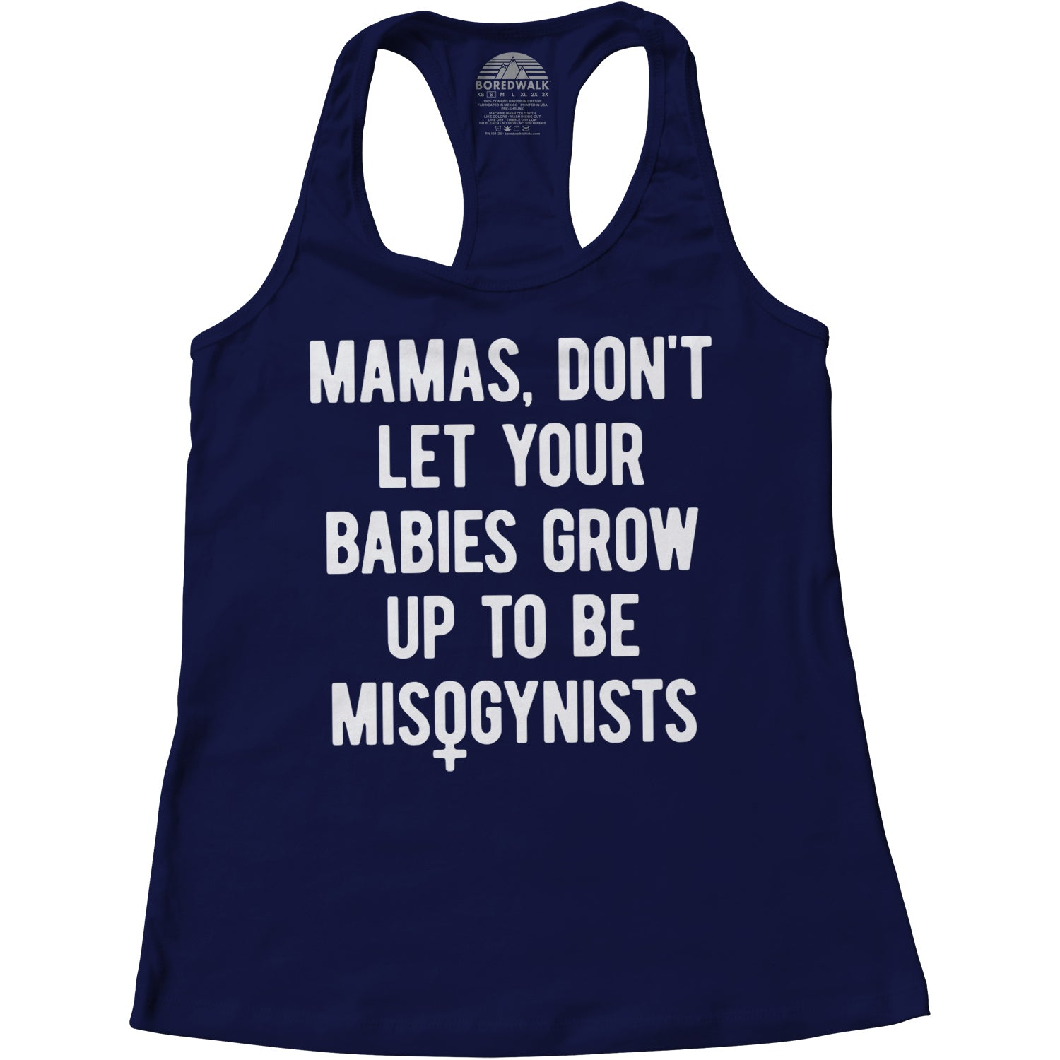 Women's Mamas Don't Let Your Babies Grow Up to be Misogynists Racerback Tank Top