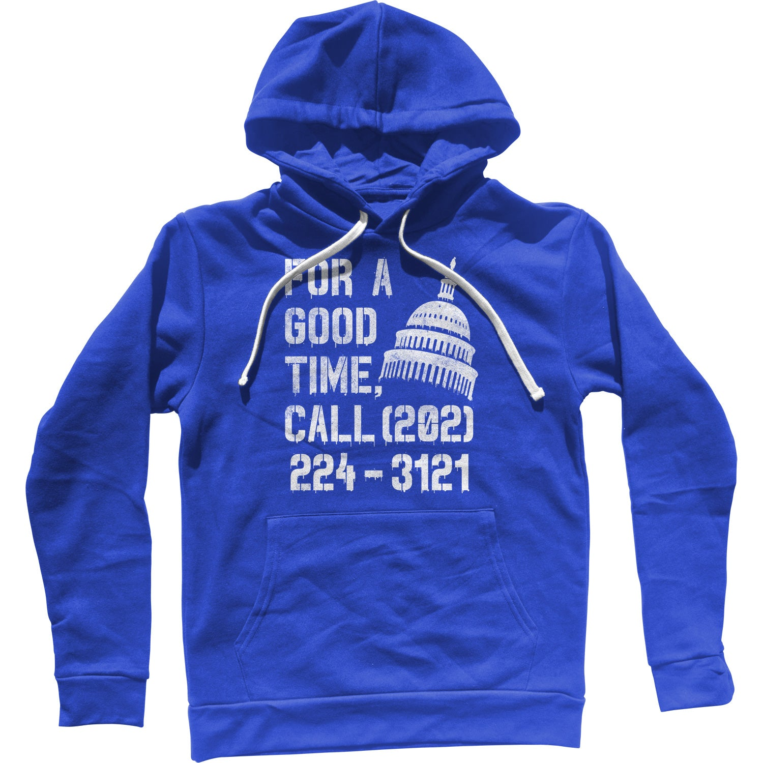 For a Good Time Call Congress Unisex Hoodie