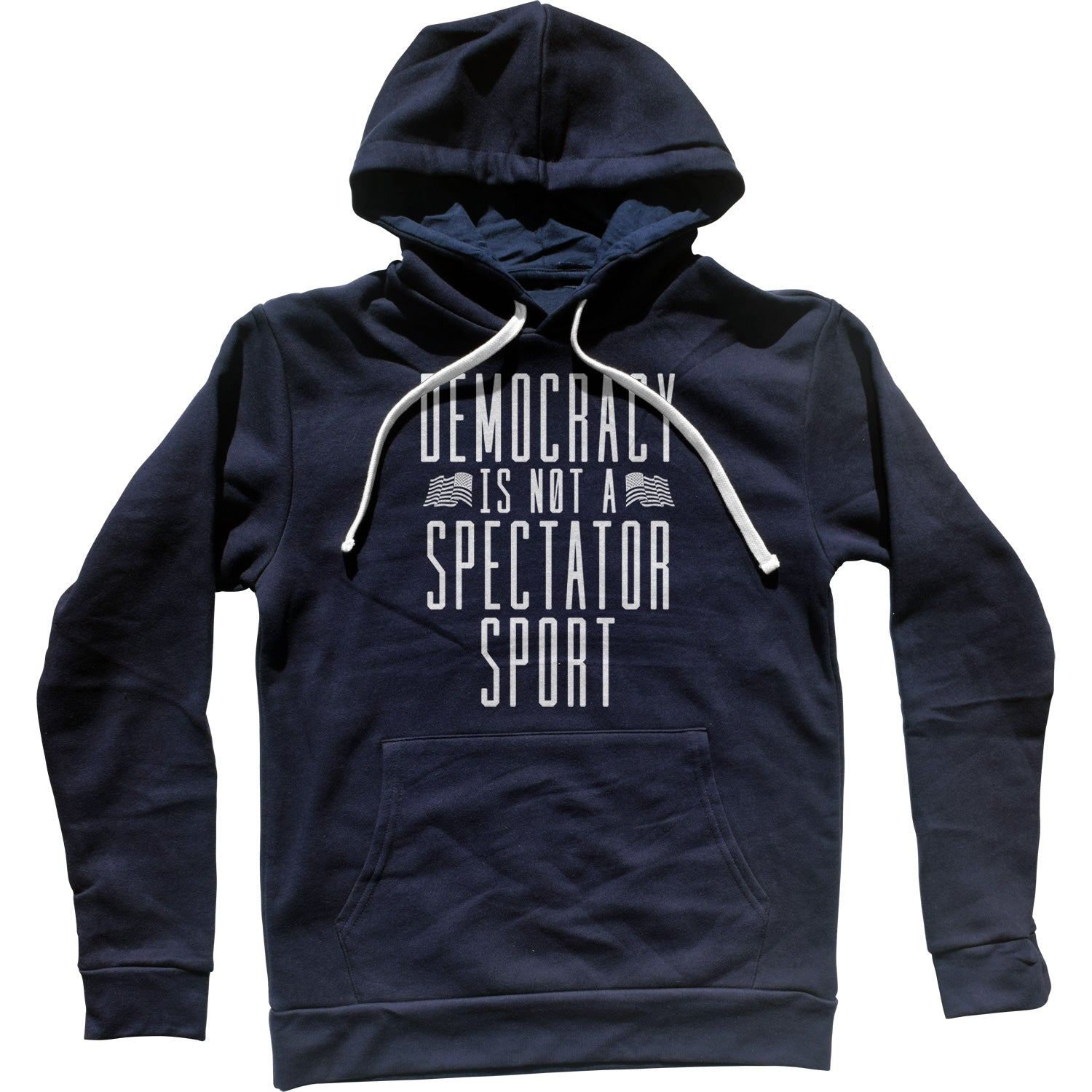 Democracy Is Not a Spectator Sport Unisex Hoodie