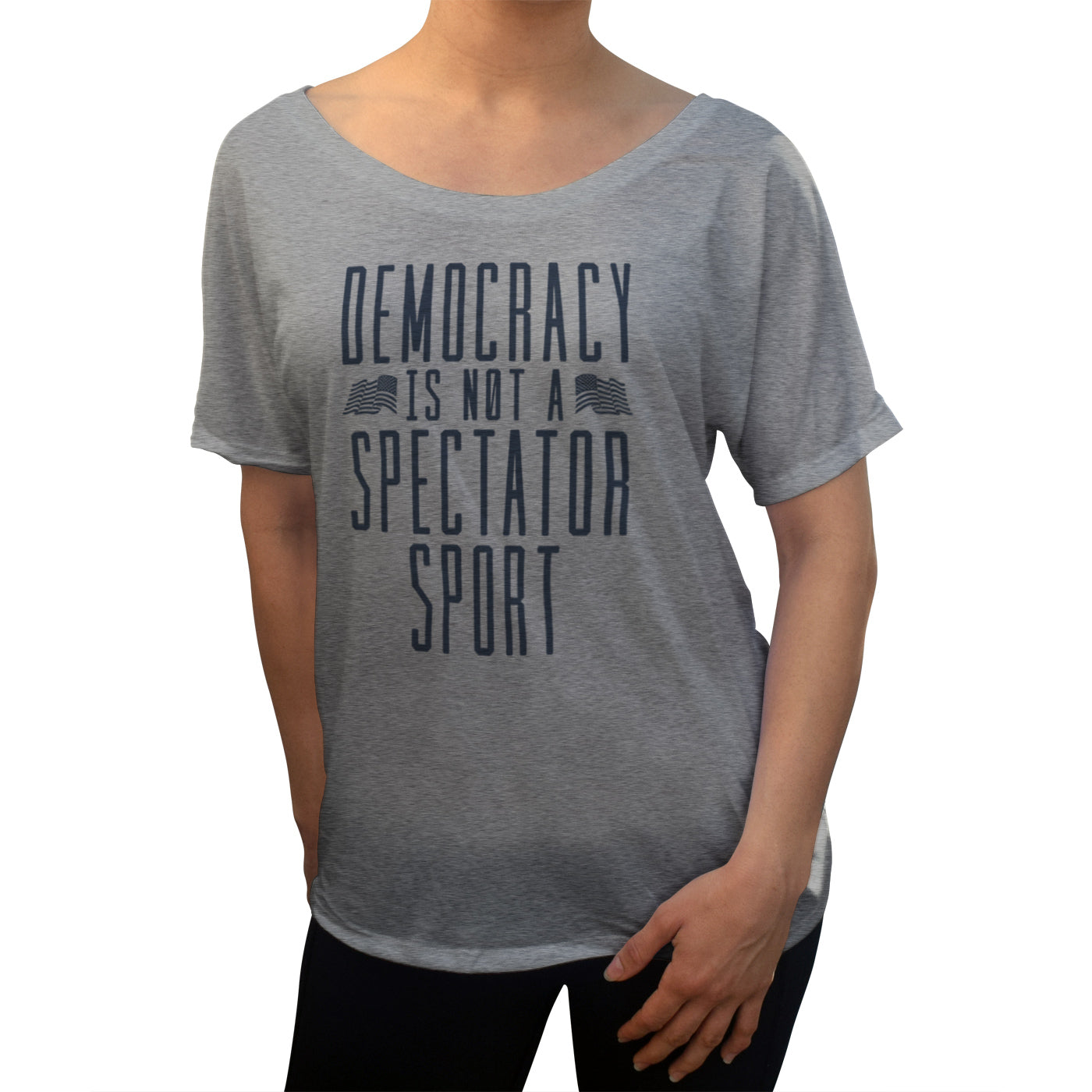 Women's Democracy Is Not a Spectator Sport Scoop Neck T-Shirt