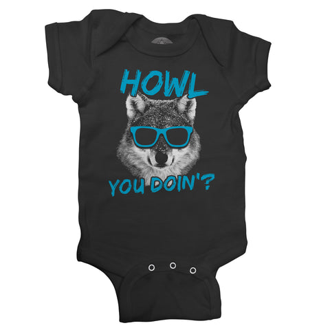 Howl You Doin Funny Wolf Infant Bodysuit - Unisex Fit