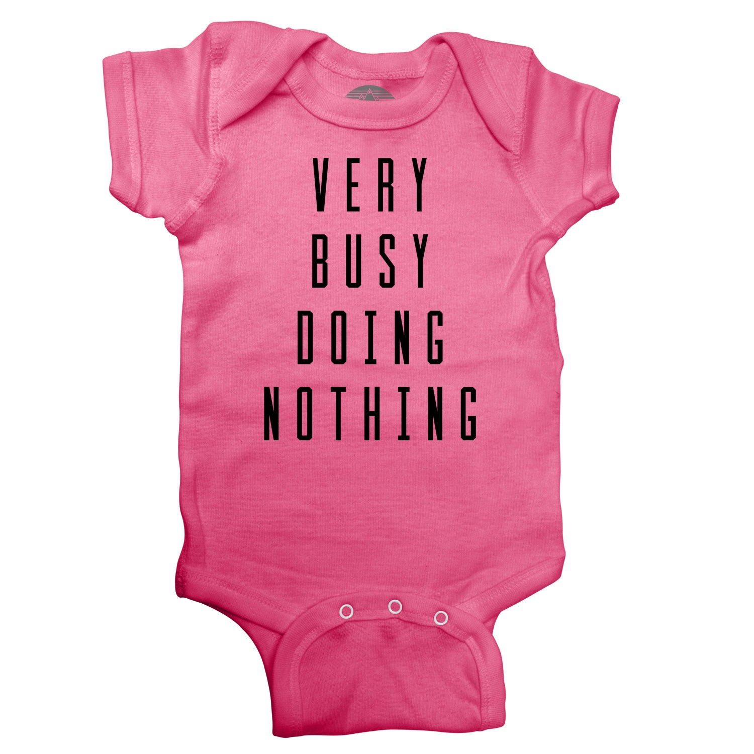 Very Busy Doing Nothing Infant Bodysuit - Unisex Fit ...