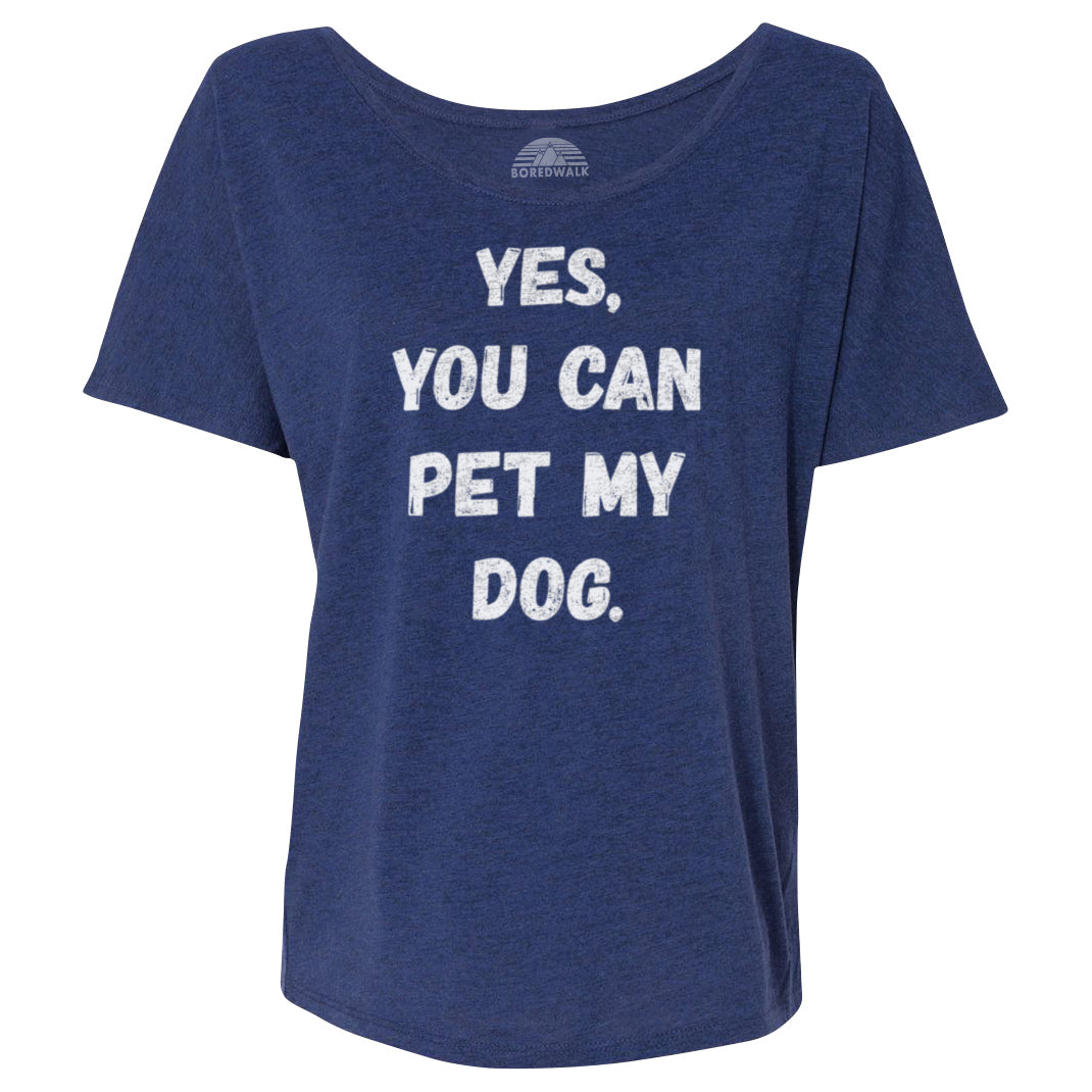 Women's Yes You Can Pet My Dog Scoop Neck T-Shirt