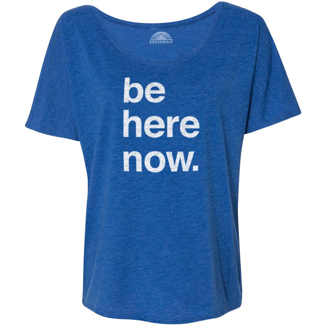 Women's Be Here Now Scoop Neck T-Shirt