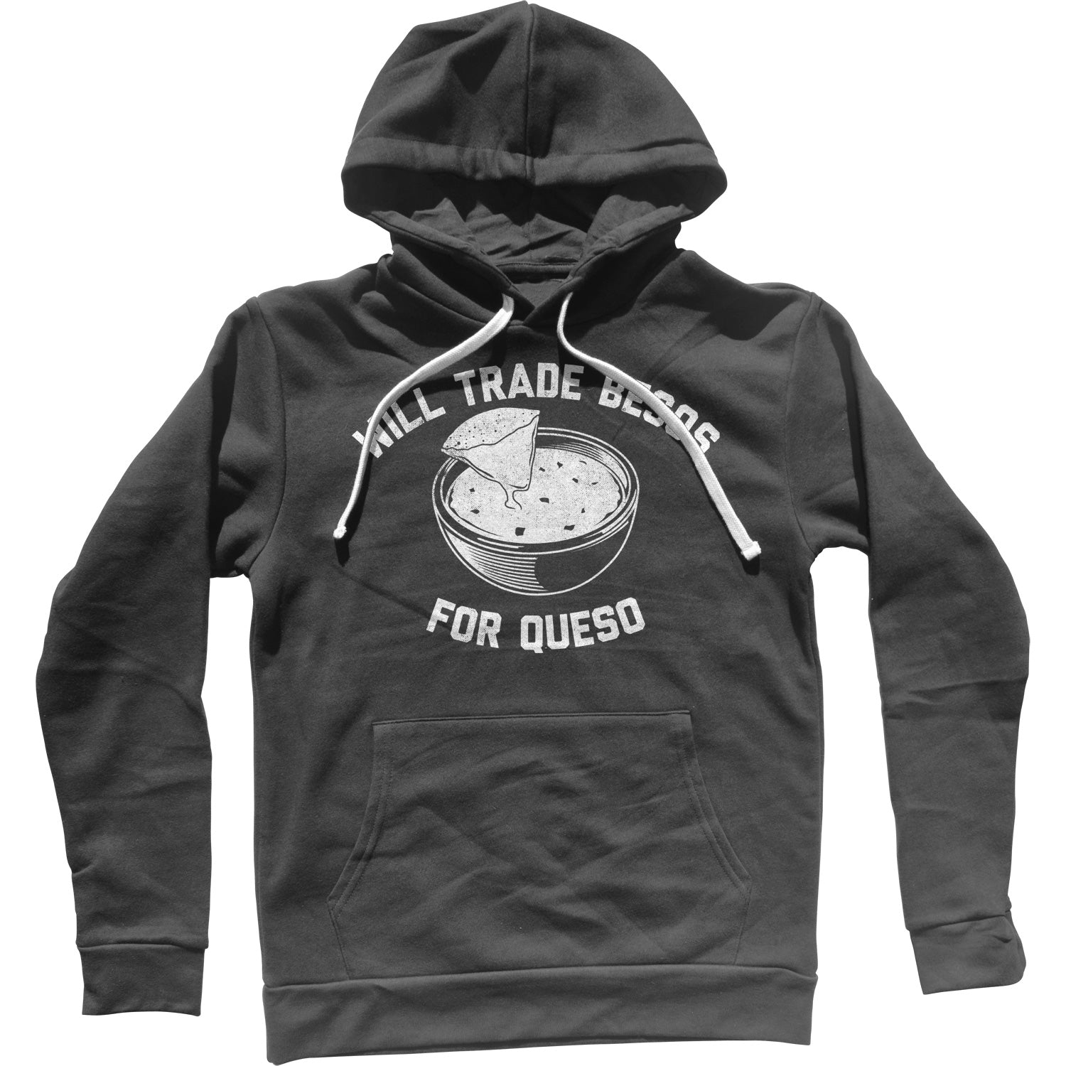 Will Trade Besos For Queso Unisex Hoodie