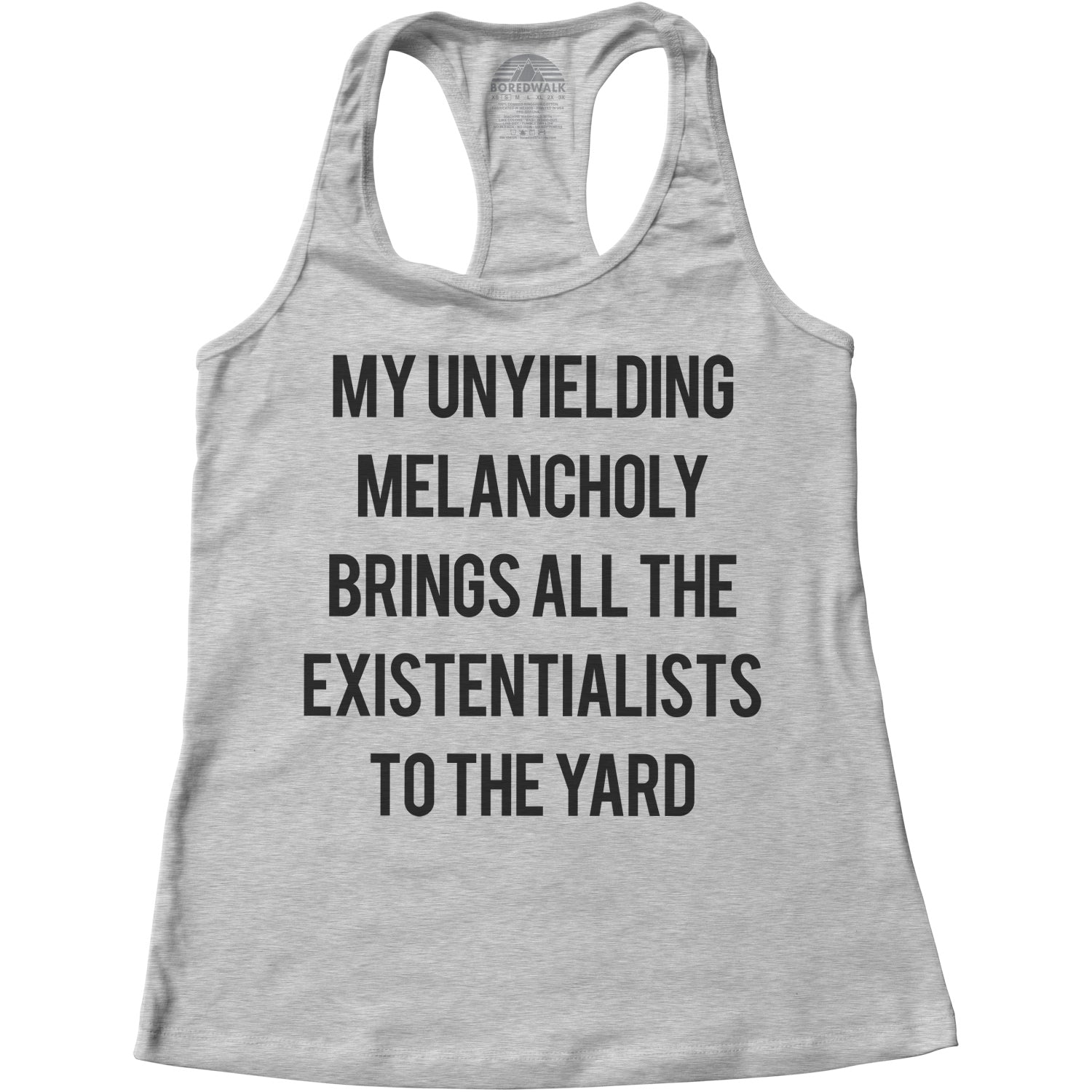 Women's My Unyielding Melancholy Brings All The Existentialists To The Yard Racerback Tank Top