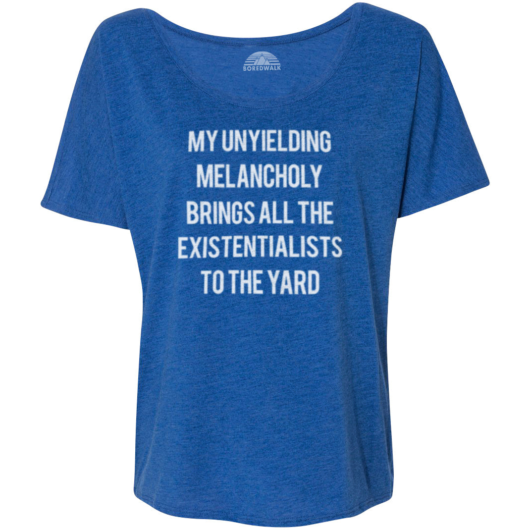 Women's My Unyielding Melancholy Brings All The Existentialists To The Yard Scoop Neck T-Shirt
