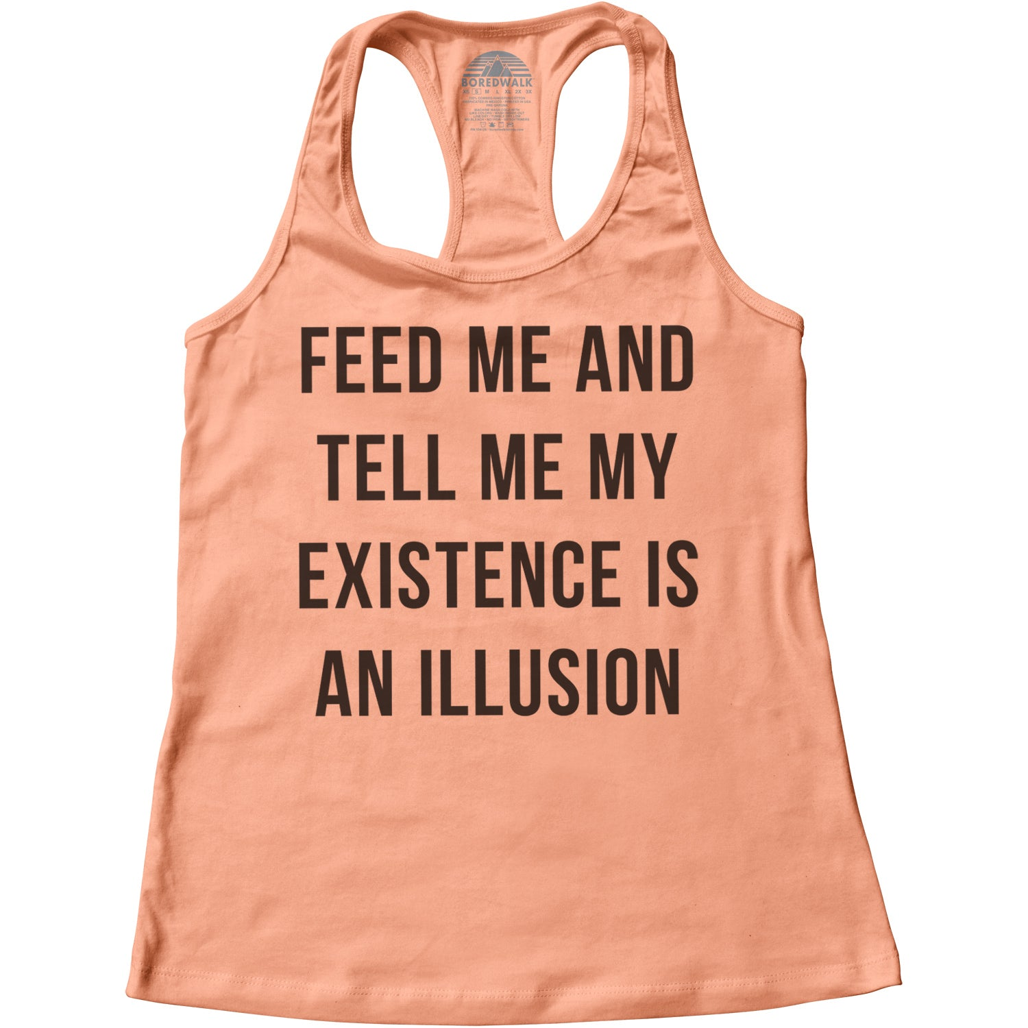 Women's Feed Me and Tell Me My Existence is an Illusion Racerback Tank Top
