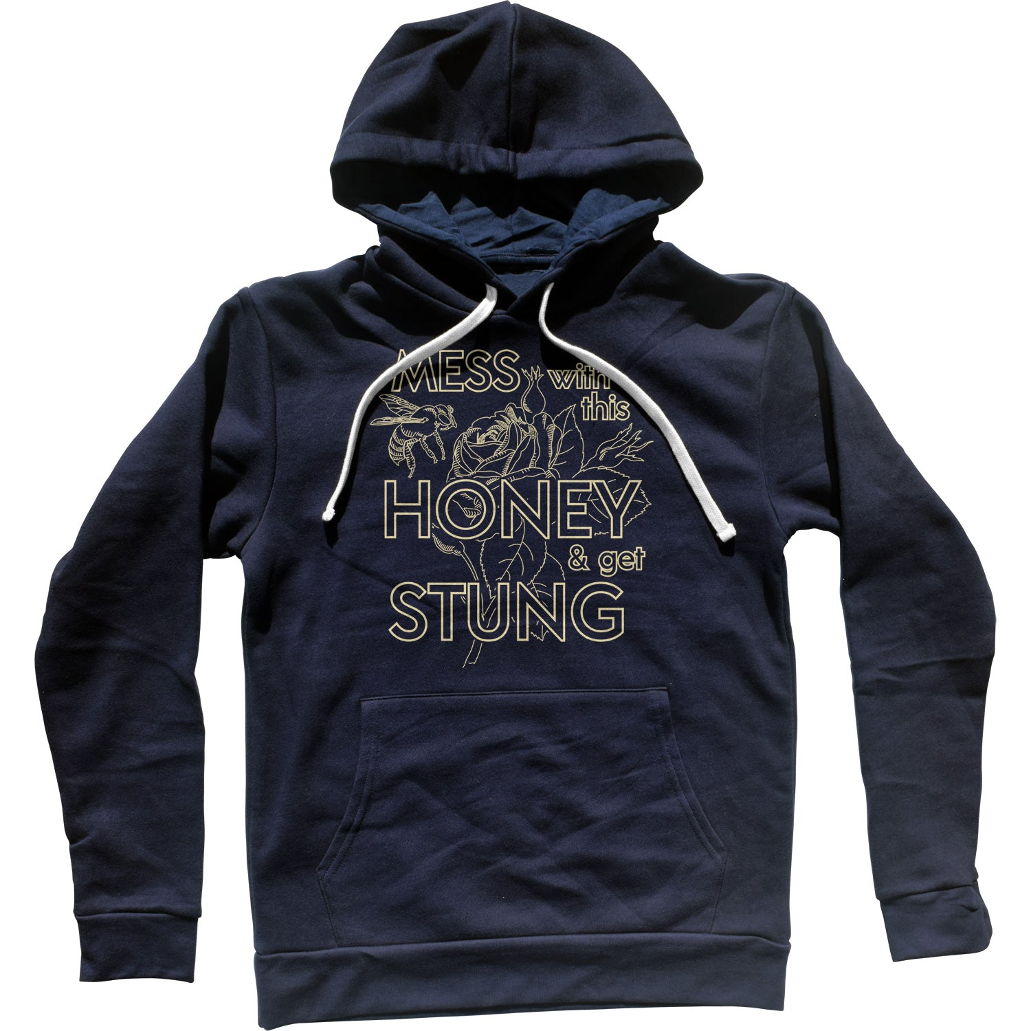 Mess With This Honey Get Stung Unisex Hoodie