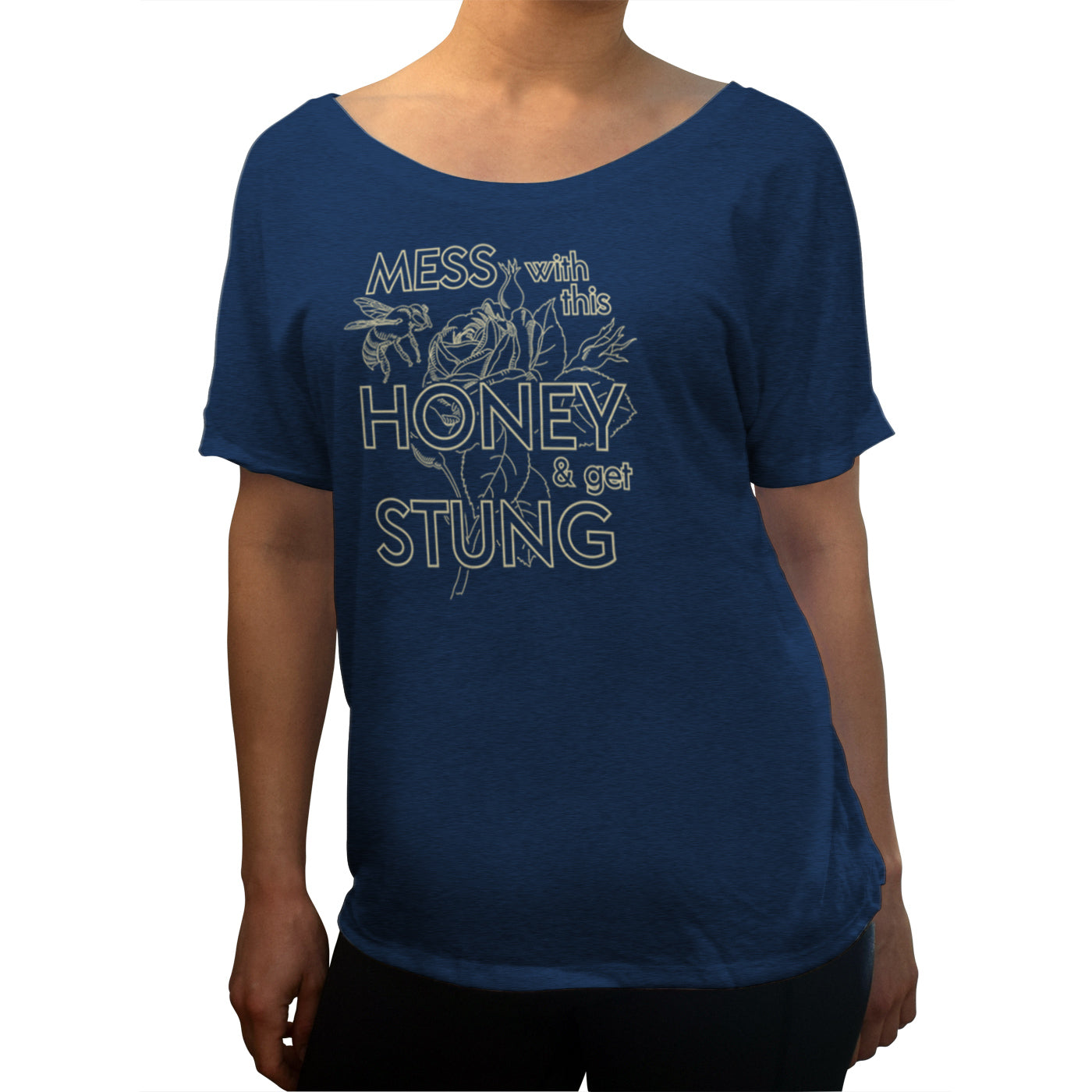 Women's Mess With This Honey Get Stung Scoop Neck T-Shirt