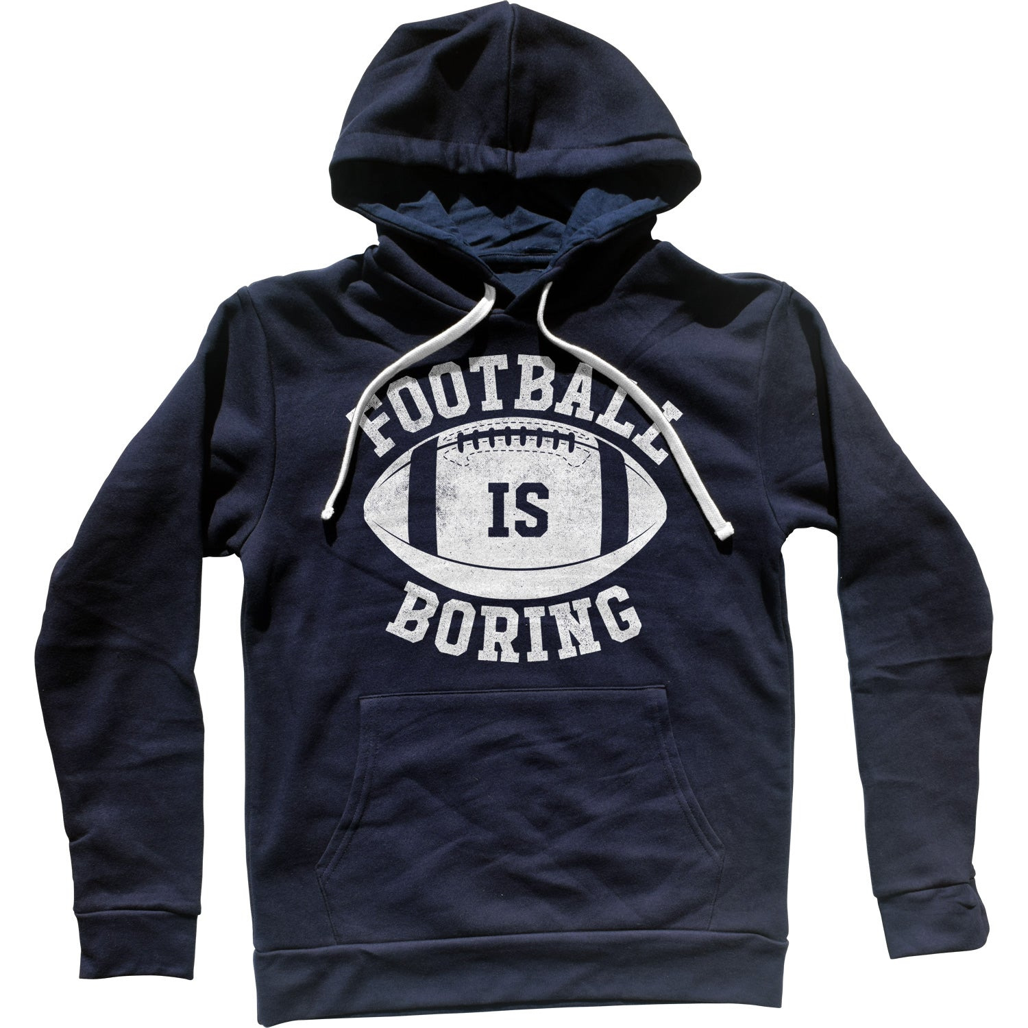 Football is Boring Unisex Hoodie