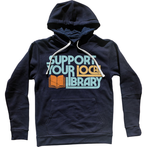 Boredwalk Support Your Local Library Hoodie