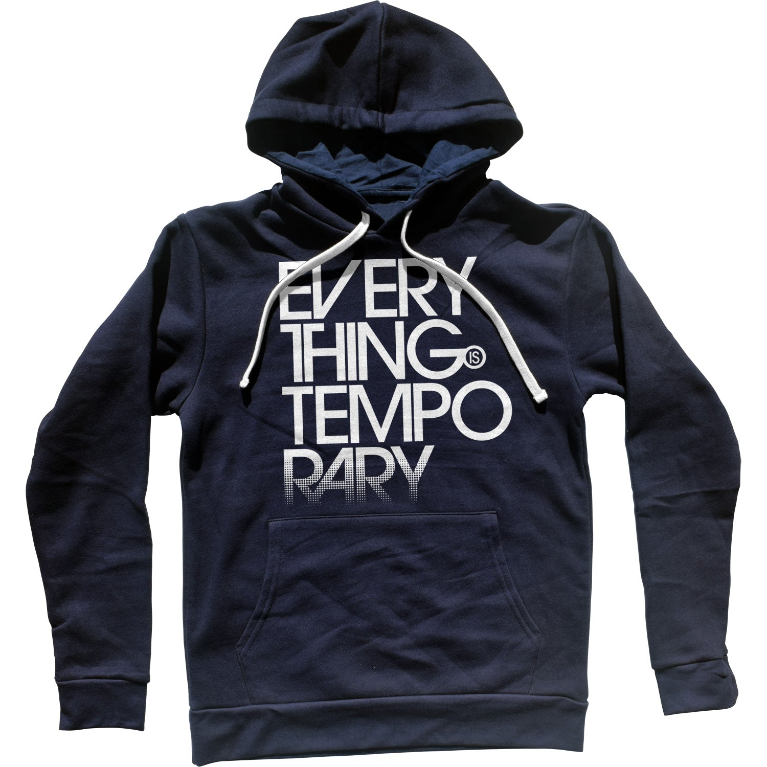 Everything is Temporary Unisex Hoodie
