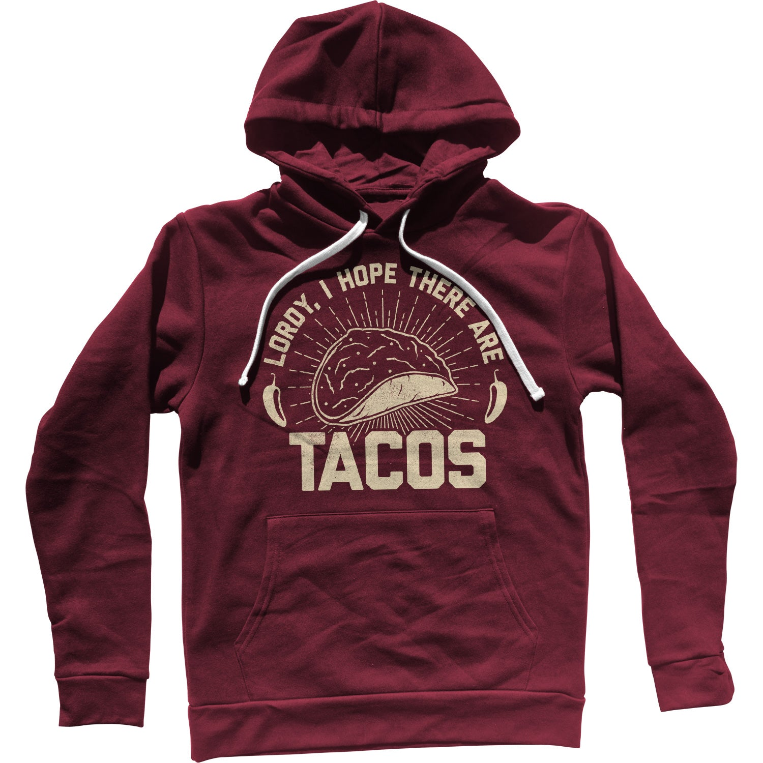 Lordy I Hope There Are Tacos Unisex Hoodie