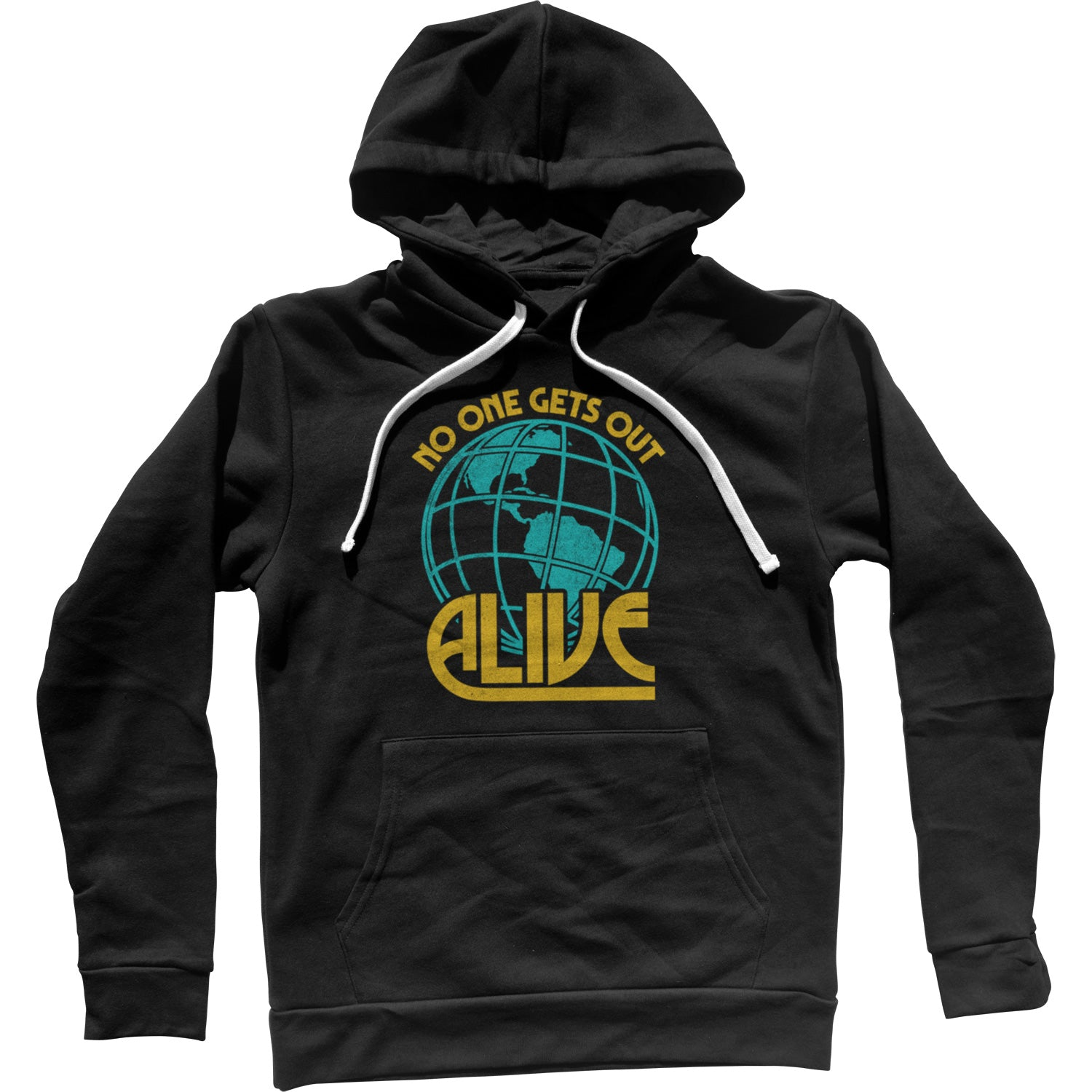 No One Gets Out Alive Unisex Hoodie