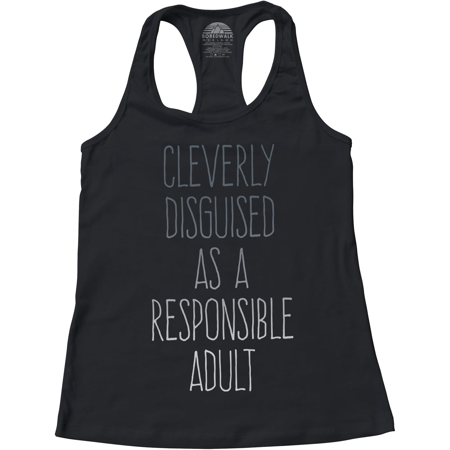 Women's Cleverly Disguised As A Responsible Adult Racerback Tank Top