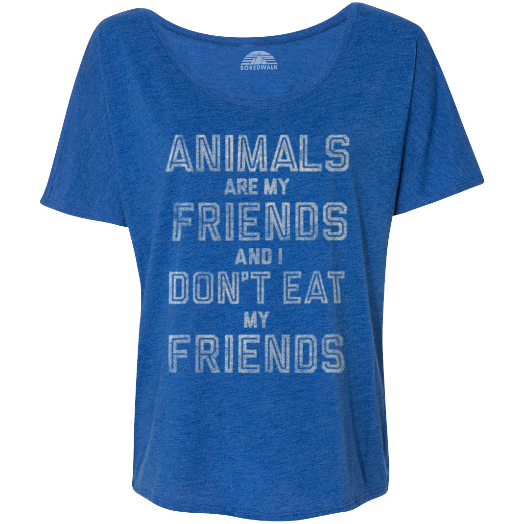 Women's Animals Are My Friends And I Don't Eat My Friends Vegetarian Quote Scoop Neck T-Shirt