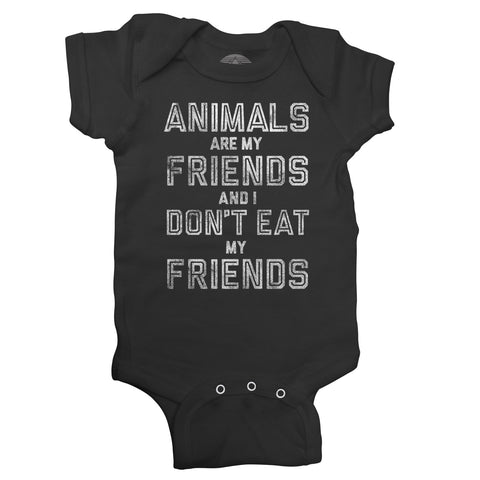 Animals Are My Friends and I Don't Eat My Friends Infant Bodysuit - Unisex Fit
