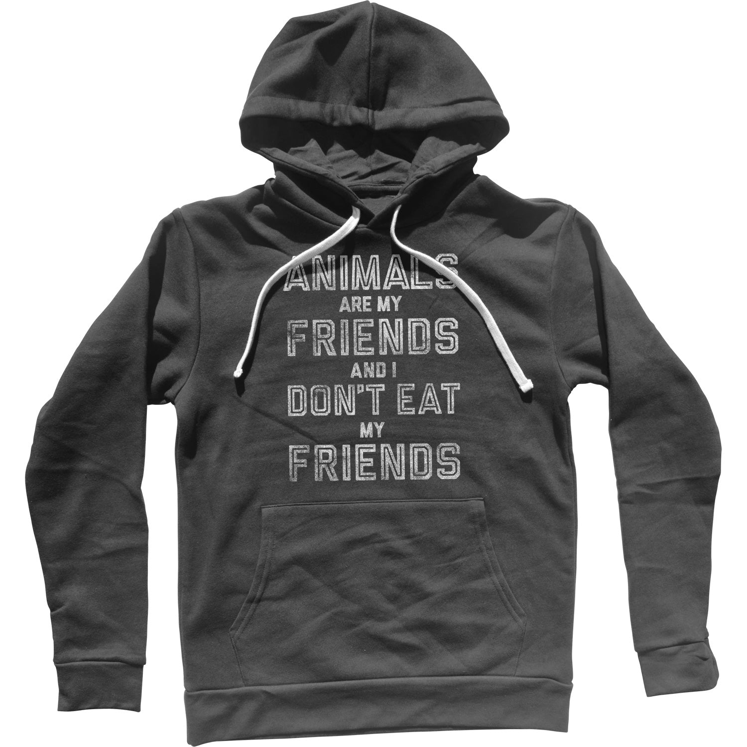 Animals Are My Friends And I Don't Eat My Friends Vegetarian Quote Unisex Hoodie