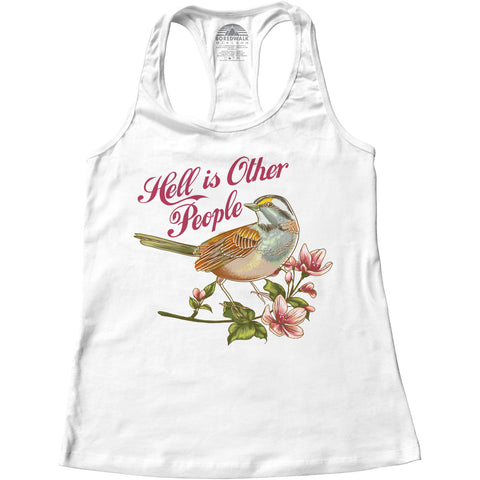 Women's Hell Is Other People Racerback Tank Top