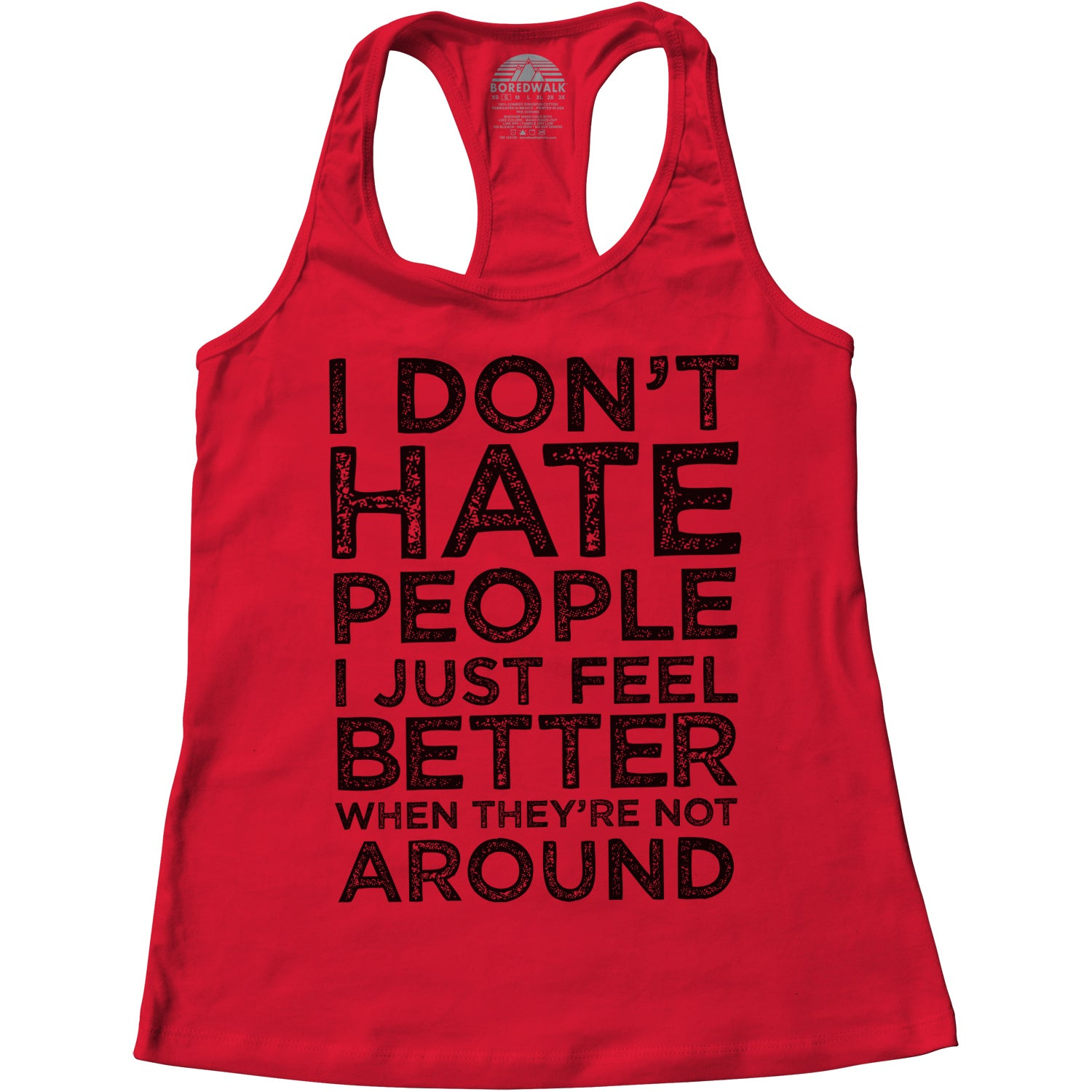 Women's I Don't Hate People I Just Feel Better When They're Not Around Racerback Tank Top