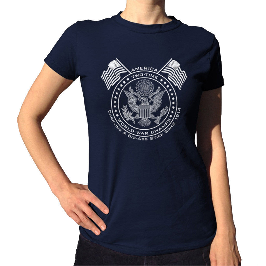 cd70230d Women's American Two Time World War Champs T-Shirt – Boredwalk
