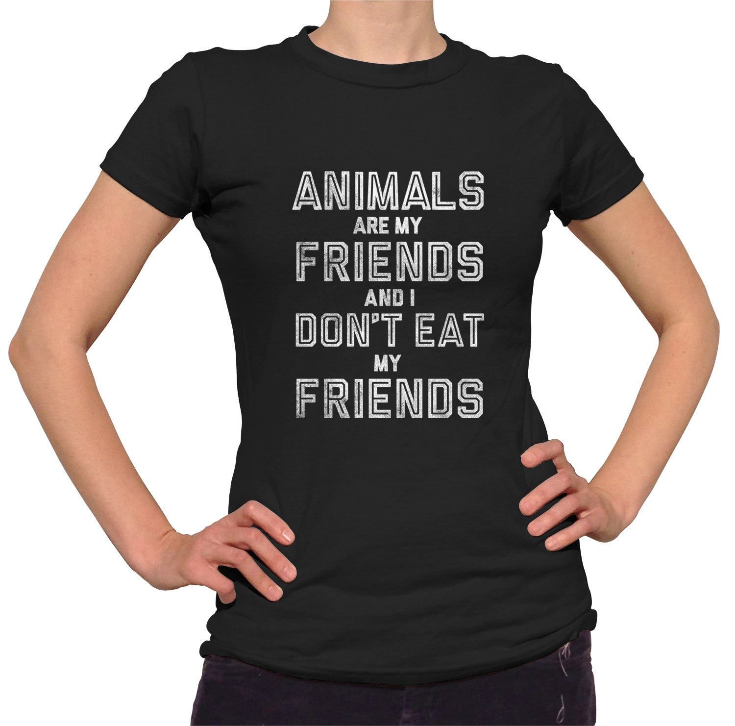 Women's Animals Are My Friends And I Don't Eat My Friends Vegetarian Quote T-Shirt
