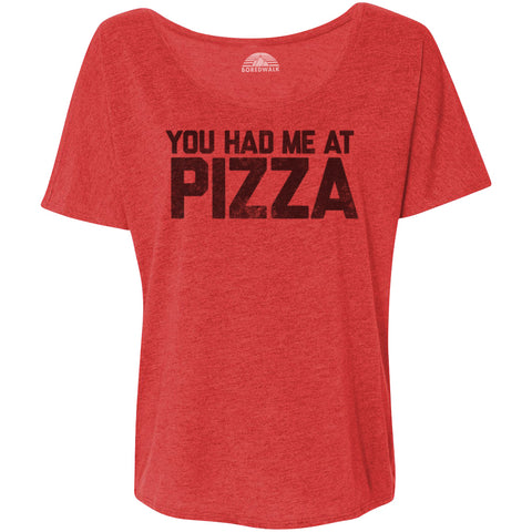 Women's You Had Me at Pizza Scoop Neck T-Shirt