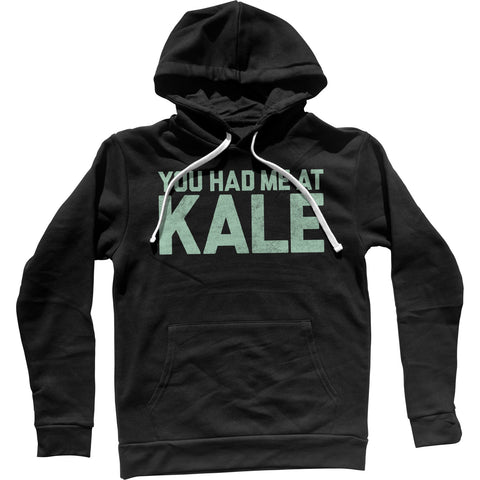 You Had Me at Kale Foodie Unisex Hoodie