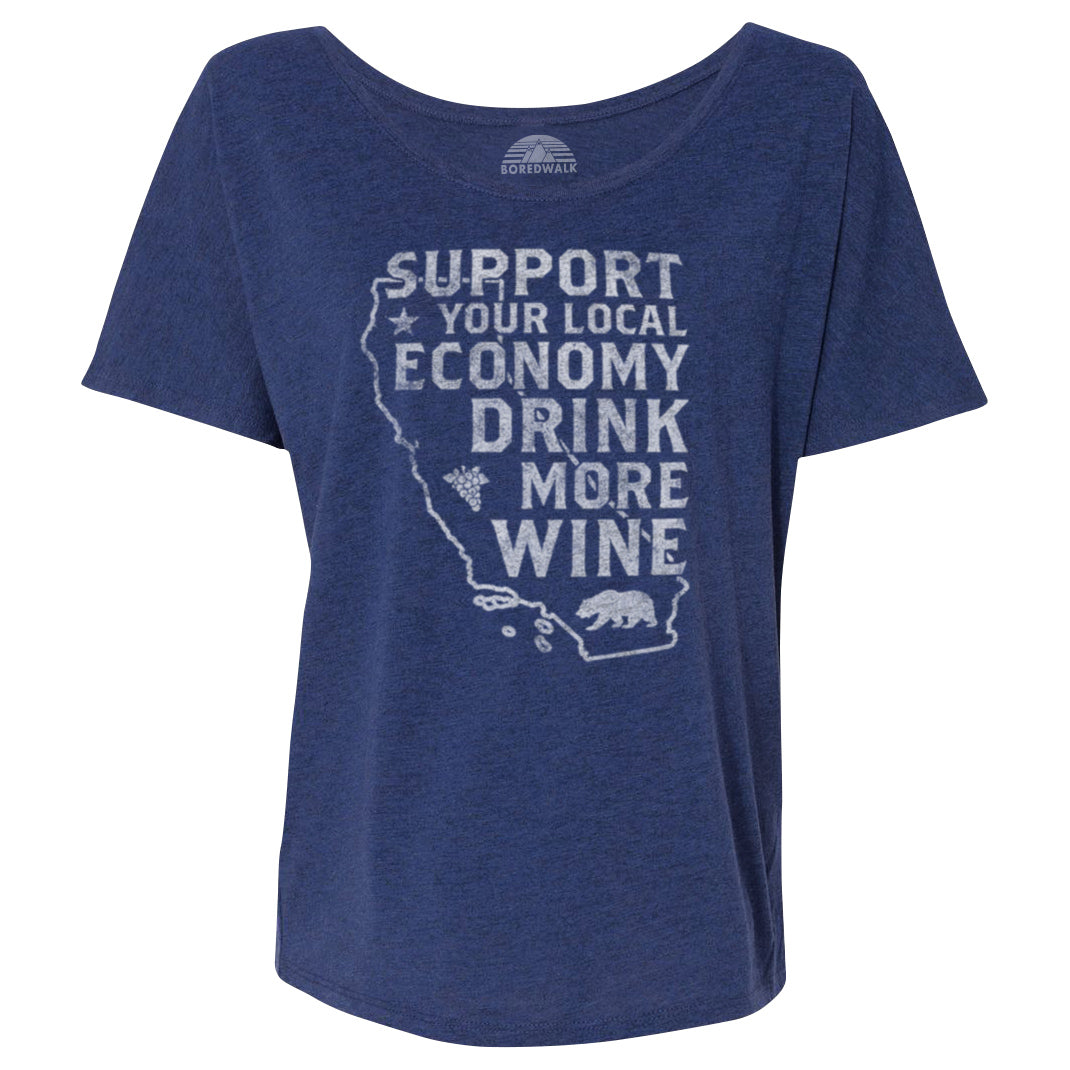 Women's Support Your Local Economy Drink More Wine California Scoop Neck T-Shirt
