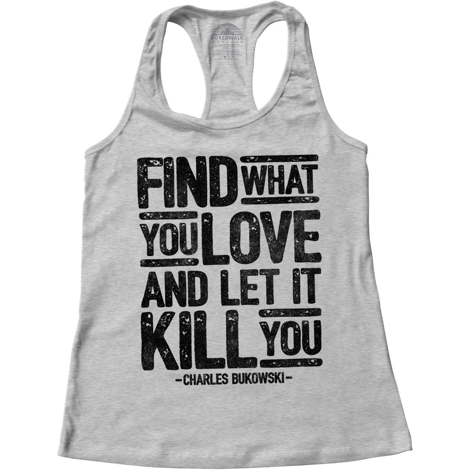 Women's Find What You Love and Let It Kill You Racerback Tank Top