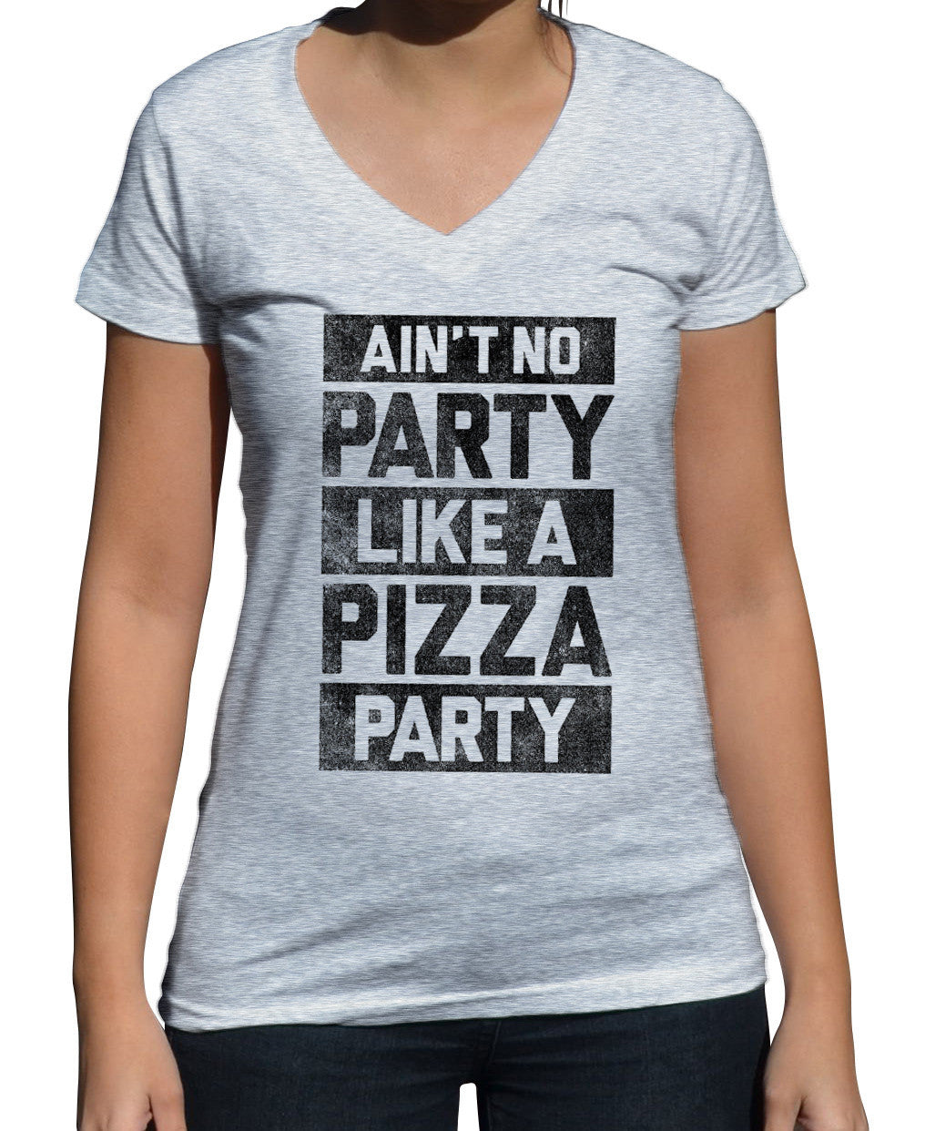 Women's Ain't No Party Like a Pizza Party Vneck T-Shirt
